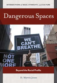 Cover image for Dangerous Spaces