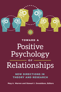Toward a Positive Psychology of Relationships cover image