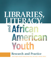 Cover image for Libraries, Literacy, and African American Youth