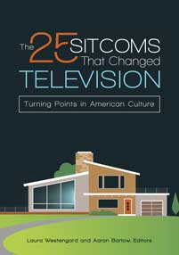 Cover image for The 25 Sitcoms That Changed Television