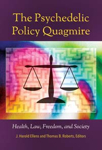 Cover image for The Psychedelic Policy Quagmire