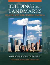Buildings and Landmarks of 20th- and 21st-Century America cover image