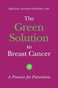 The Green Solution to Breast Cancer cover image