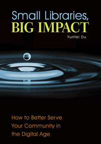Small Libraries, Big Impact cover image