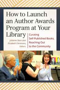 Cover image for How to Launch an Author Awards Program at Your Library