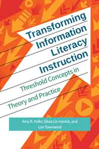 Cover image for Transforming Information Literacy Instruction