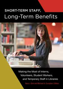 Cover image for Short-Term Staff, Long-Term Benefits
