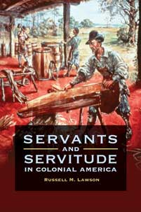Cover image for Servants and Servitude in Colonial America