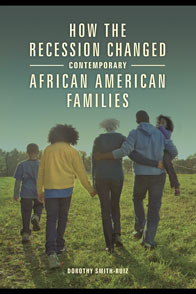 Cover image for How the Recession Changed Contemporary African American Families