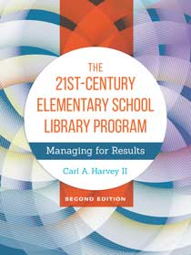 Cover image for The 21st-Century Elementary School Library Program