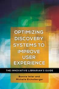 Optimizing Discovery Systems to Improve User Experience cover image