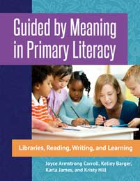 Guided by Meaning in Primary Literacy cover image