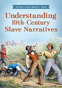 Understanding 19th-Century Slave Narratives cover image