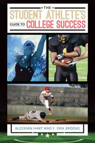The Student Athlete's Guide to College Success cover image