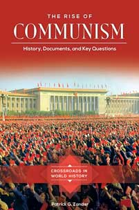 The Rise Of Communism History Documents And Key Questions Abc