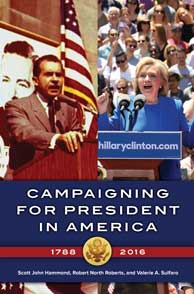 Campaigning for President in America, 1788–2016 cover image