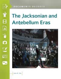 Cover image for The Jacksonian and Antebellum Eras