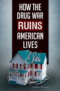 How the Drug War Ruins American Lives cover image