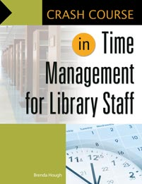 Crash Course in Time Management for Library Staff cover image