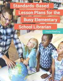 Standards-Based Lesson Plans for the Busy Elementary School Librarian cover image