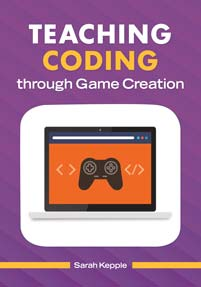 Teaching Coding through Game Creation cover image