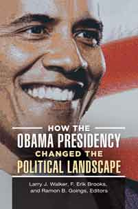 How the Obama Presidency Changed the Political Landscape cover image