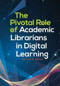 The Pivotal Role of Academic Librarians in Digital Learning cover image