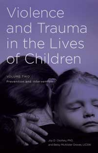 Cover image for Violence and Trauma in the Lives of Children