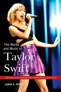 Cover image for The Words and Music of Taylor Swift