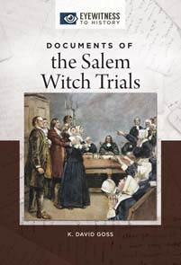Cover image for Documents of the Salem Witch Trials