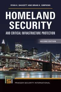 Cover image for Homeland Security and Critical Infrastructure Protection