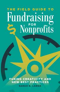 The Field Guide to Fundraising for Nonprofits cover image
