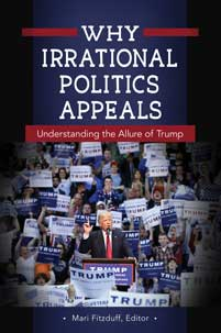 Cover image for Why Irrational Politics Appeals
