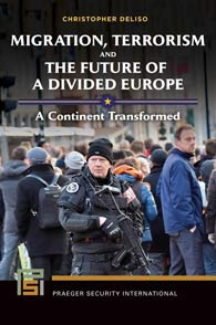 Migration, Terrorism, and the Future of a Divided Europe cover image