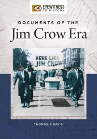 Cover image for Documents of the Jim Crow Era