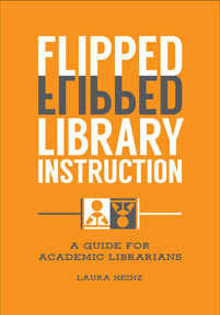 Cover image for Flipped Library Instruction