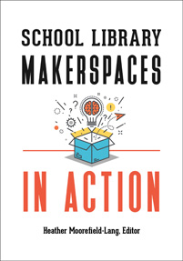 Cover image for School Library Makerspaces in Action