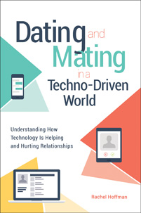 Cover image for Dating and Mating in a Techno-Driven World