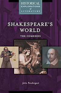 Cover image for Shakespeare's World: The Comedies