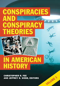 Cover image for Conspiracies and Conspiracy Theories in American History