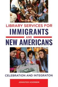 Cover image for Library Services for Immigrants and New Americans