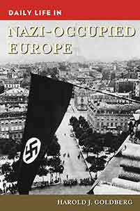 Cover image for Daily Life in Nazi-Occupied Europe