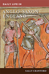 Daily Life in Anglo-Saxon England, 2nd Edition cover image