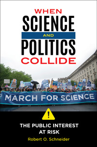 Cover image for When Science and Politics Collide