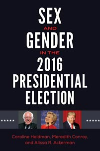 Cover image for Sex and Gender in the 2016 Presidential Election