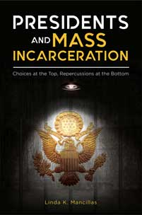 Presidents and Mass Incarceration cover image