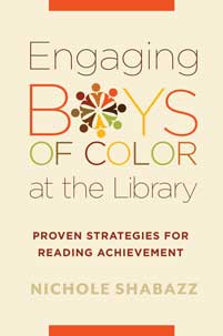 Cover image for Engaging Boys of Color at the Library