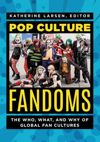 Cover image for Pop Culture Fandoms