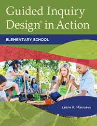 Guided Inquiry Design<sup>®</sup> in Action cover image