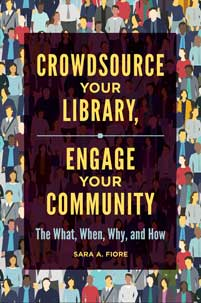 Crowdsource Your Library, Engage Your Community cover image